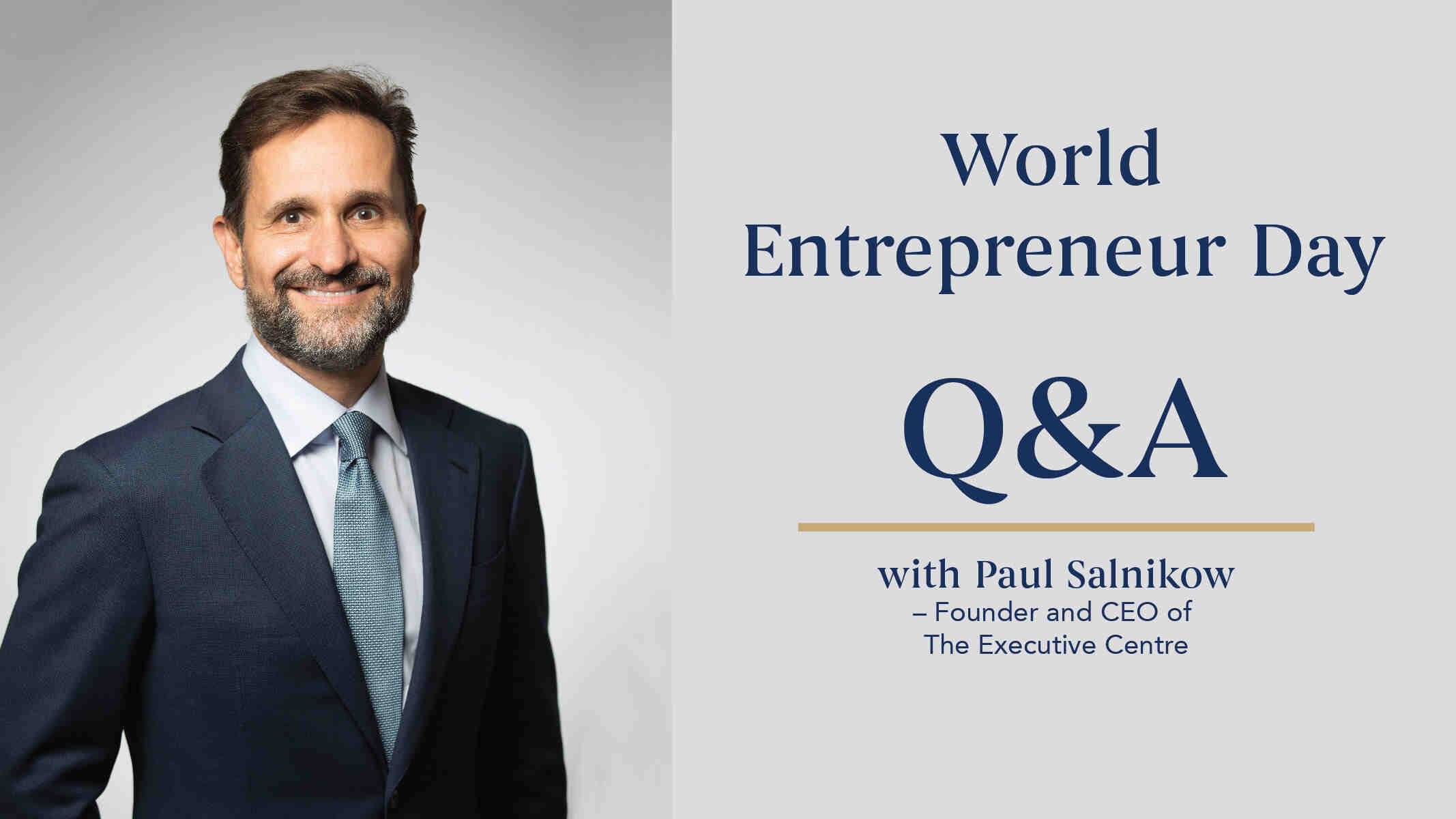 World Entrepreneur Day | A Q&A With Paul Salnikow